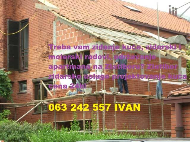 Zlatibor zidarske usluge projektovanje kuća cena